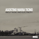 Agostino_Maria_Ticino_About_Music_An_Electricity_1450_300