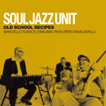 Soul_Jazz_Unit_Old_School_Recipes_Cover